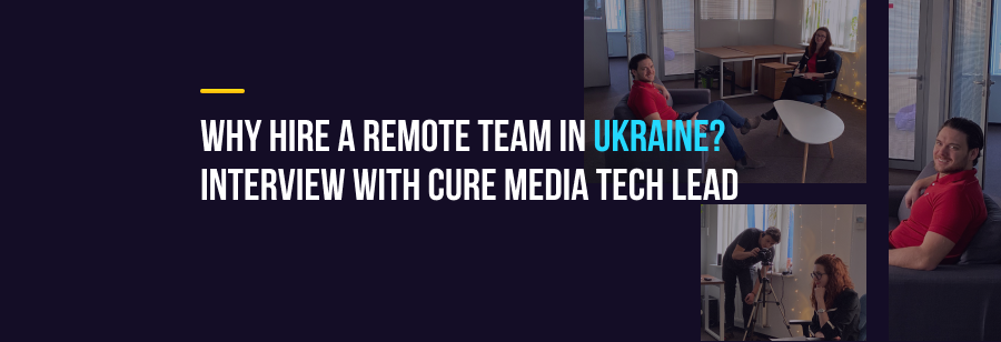 Why hire remote team in ukraine